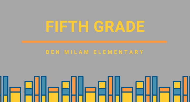 5th Grade Page, Ben Milam Elementary