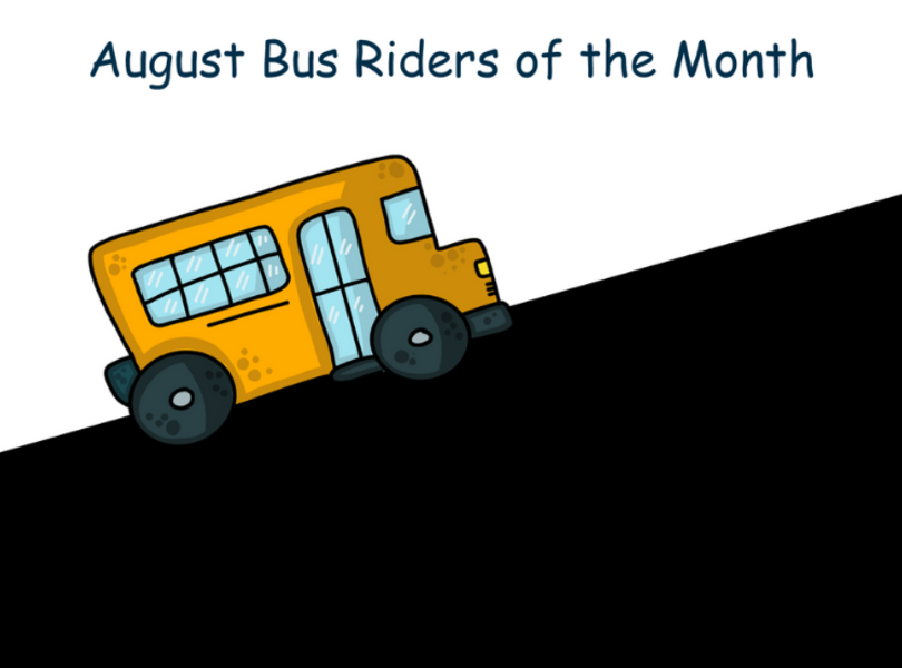 August Bus Riders of Month