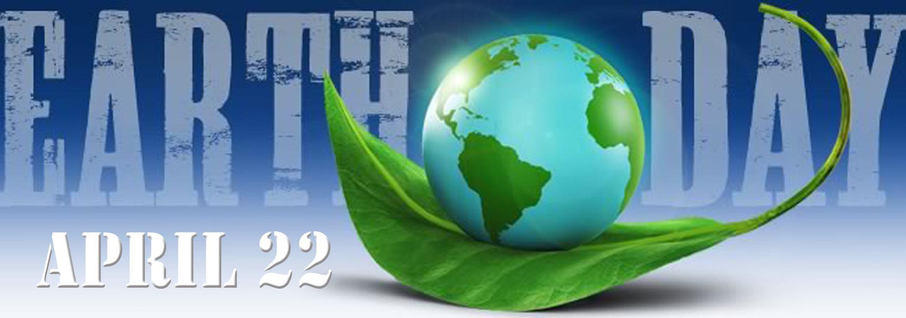 Earth Day Aprill 22