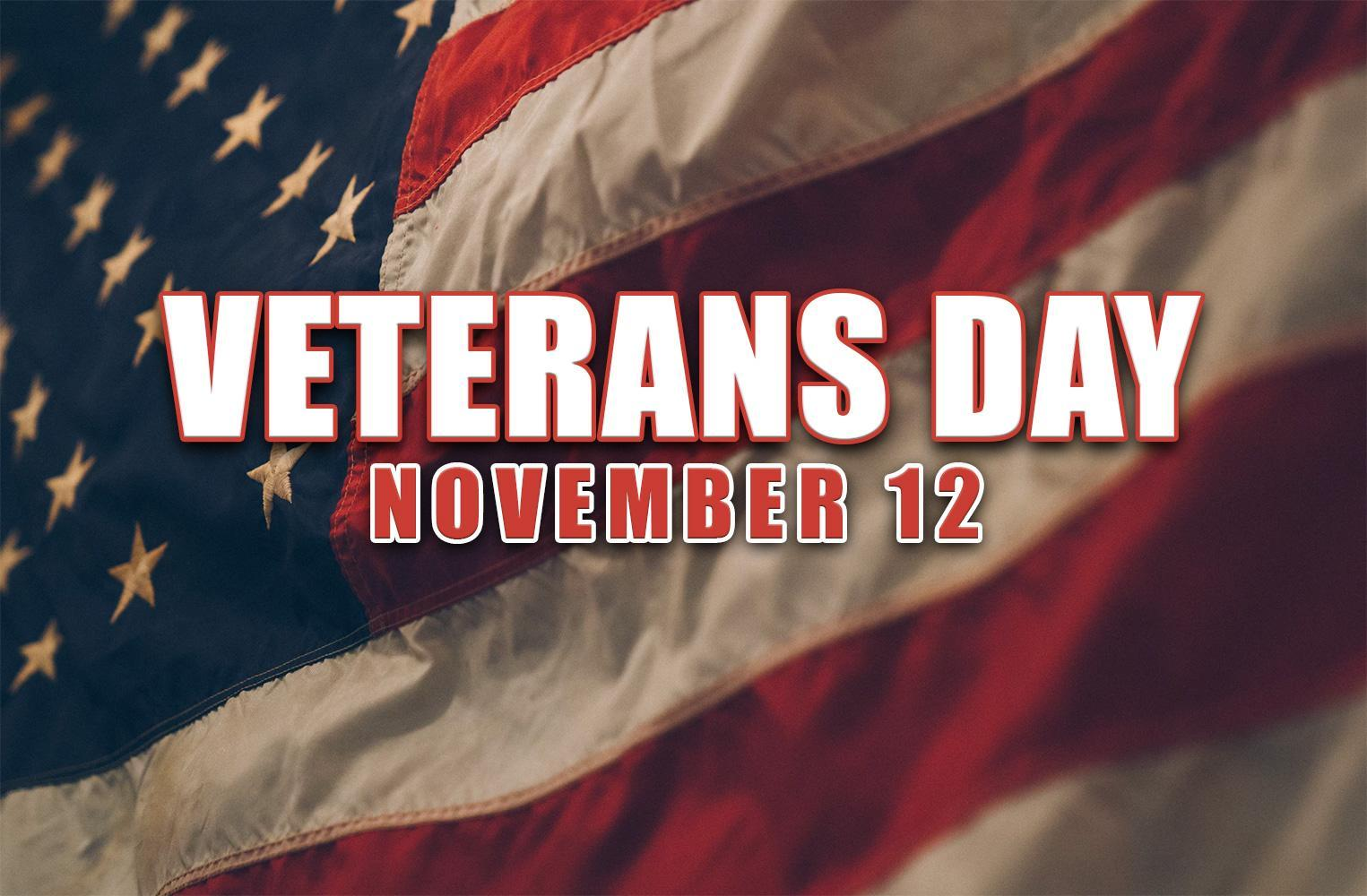 Veterans Day - November 12, 2018
