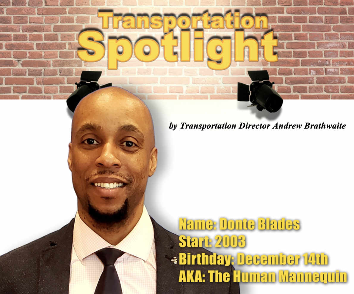 Transportation Spotlight on Donte Blades