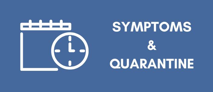 Symptoms and Quaratine Graphic