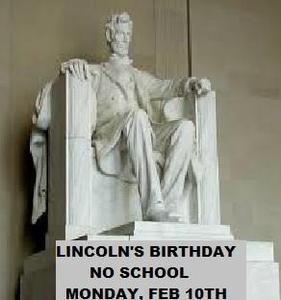 LINCOLN'S BIRTHDAY-NO SCHOOL