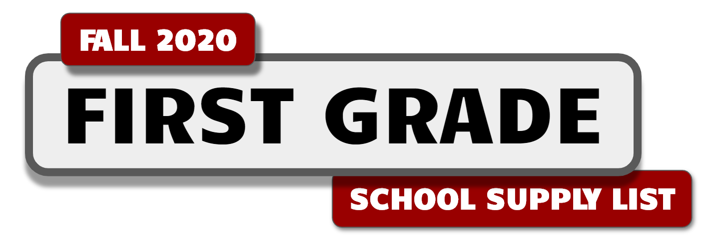 Banner with message:  First Grade School Supply List - Fall 2020