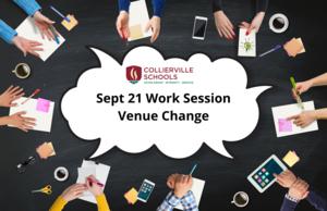 Sept 21 Board Work Session Venue Change
