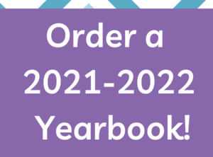 Flyer for 2021-2022 yearbook.