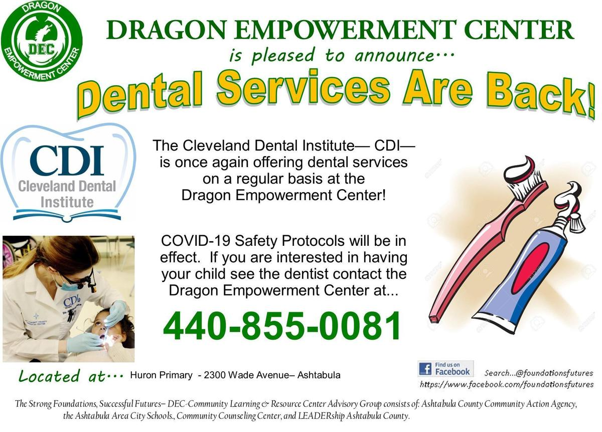 The Dragon Empowerment Center is Pleased to Announce Dental Services are Back!