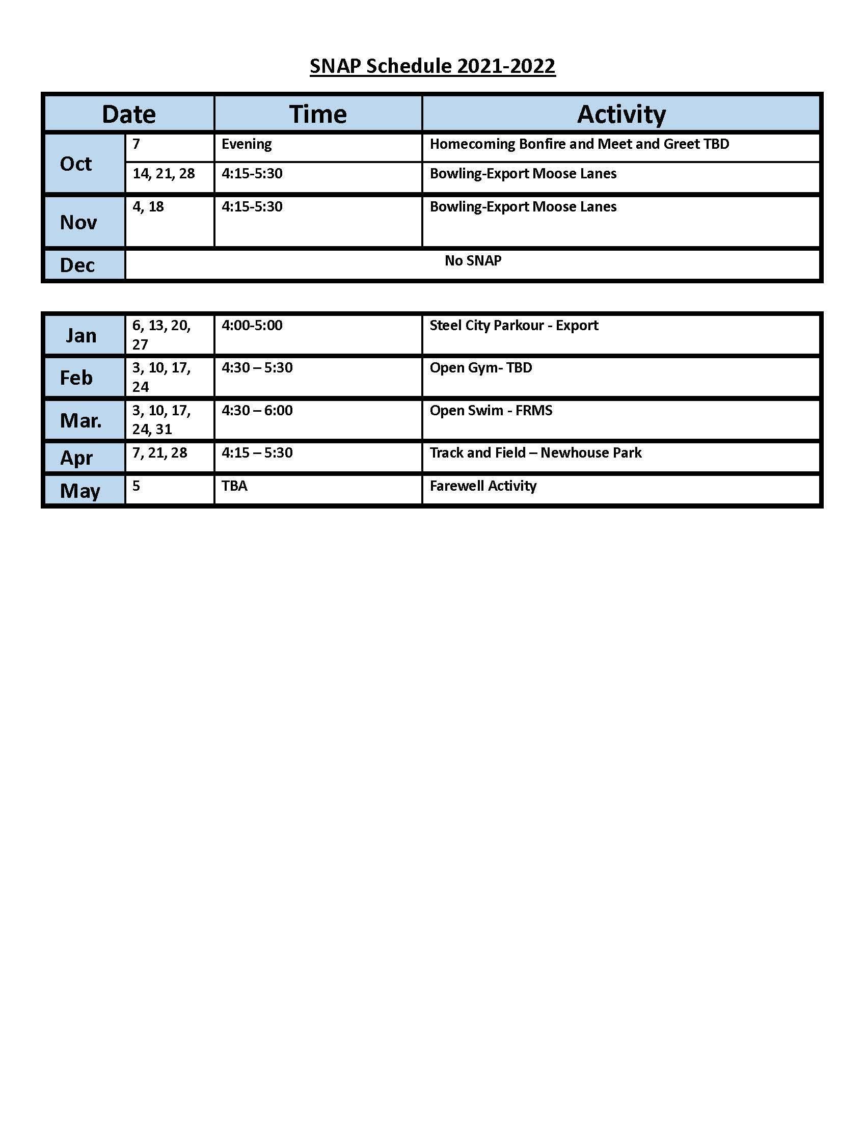 SNAP Schedule 2021-2022