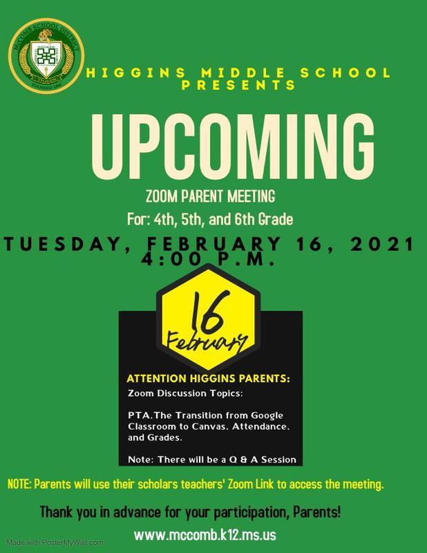 Higgins Middle School is set to host Zoom Parent Meetings 2021