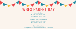 WBES Parent Day Information 2018