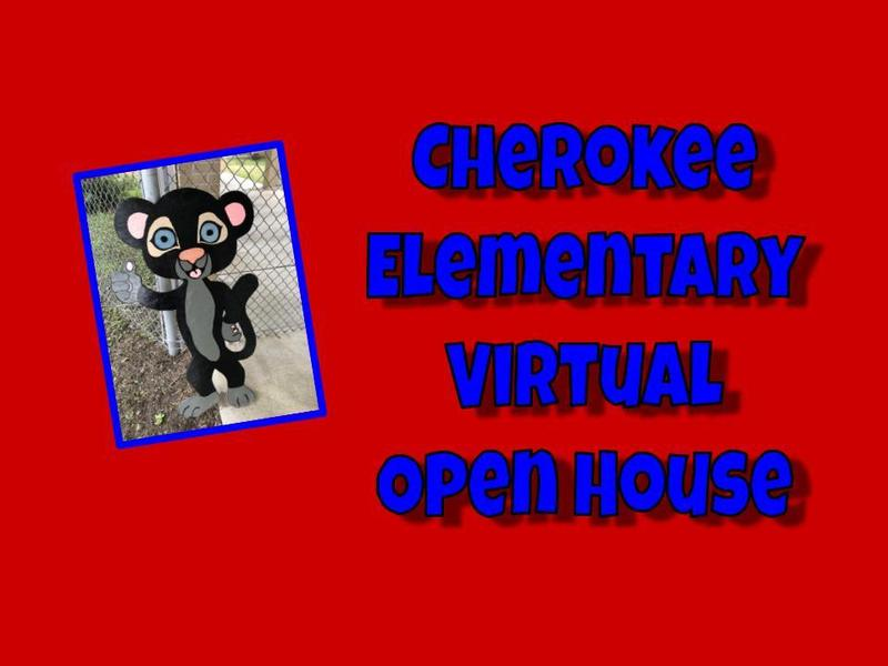 Cherokee Elementary Virtual Open House
