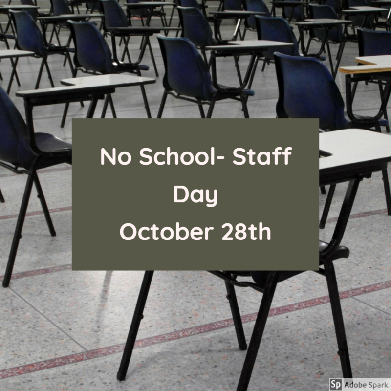October 28th Staff Day- No School! Thumbnail Image