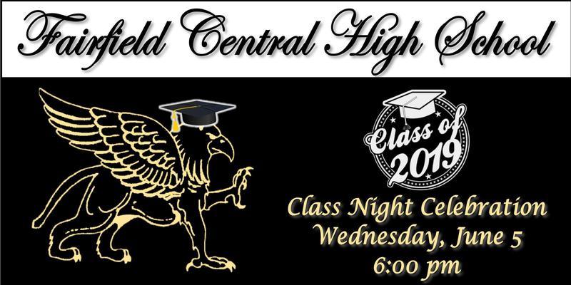 FCHS Senior Class Night Celebration 6/5/2019