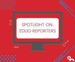 edlio reporters header image