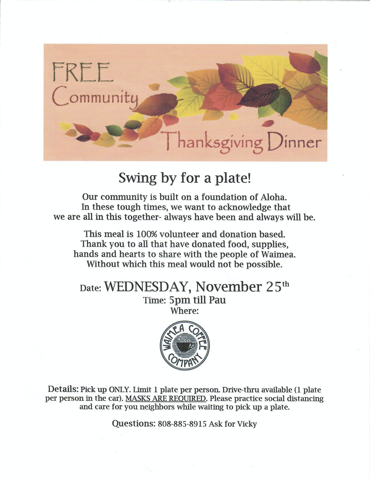 Free Community Thanksgiving Dinner at Waimea Coffee Company Wednesday November 25 from 5pm until done