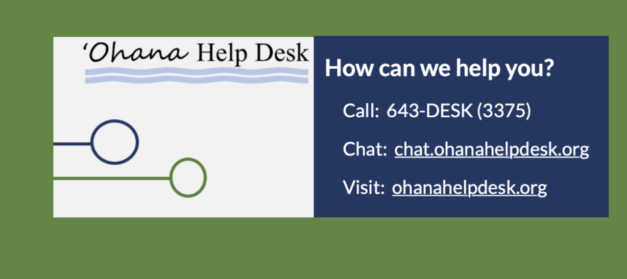 Ohana Help Desk announcement with a website ohanahelpdesk.org and a phone number 643-3375