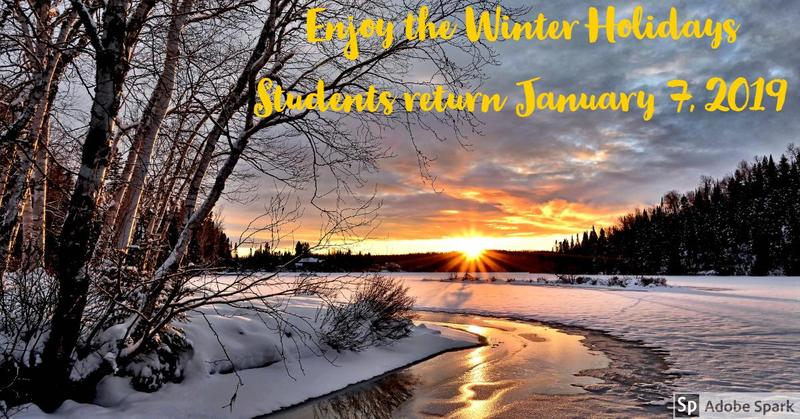 Winter holidays.  Students return January 7, 2019.