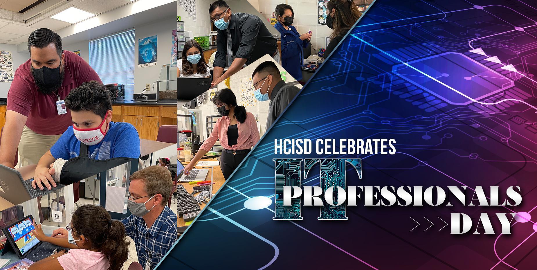 HCISD Celebrates IT Professionals Day