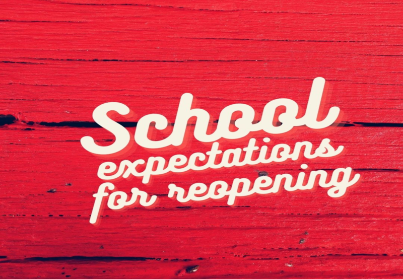 expectations for school reopening