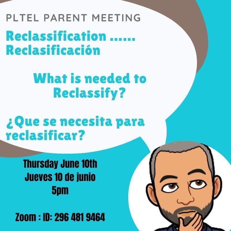 Reclassification: PLTEL Parent Meeting Thumbnail Image
