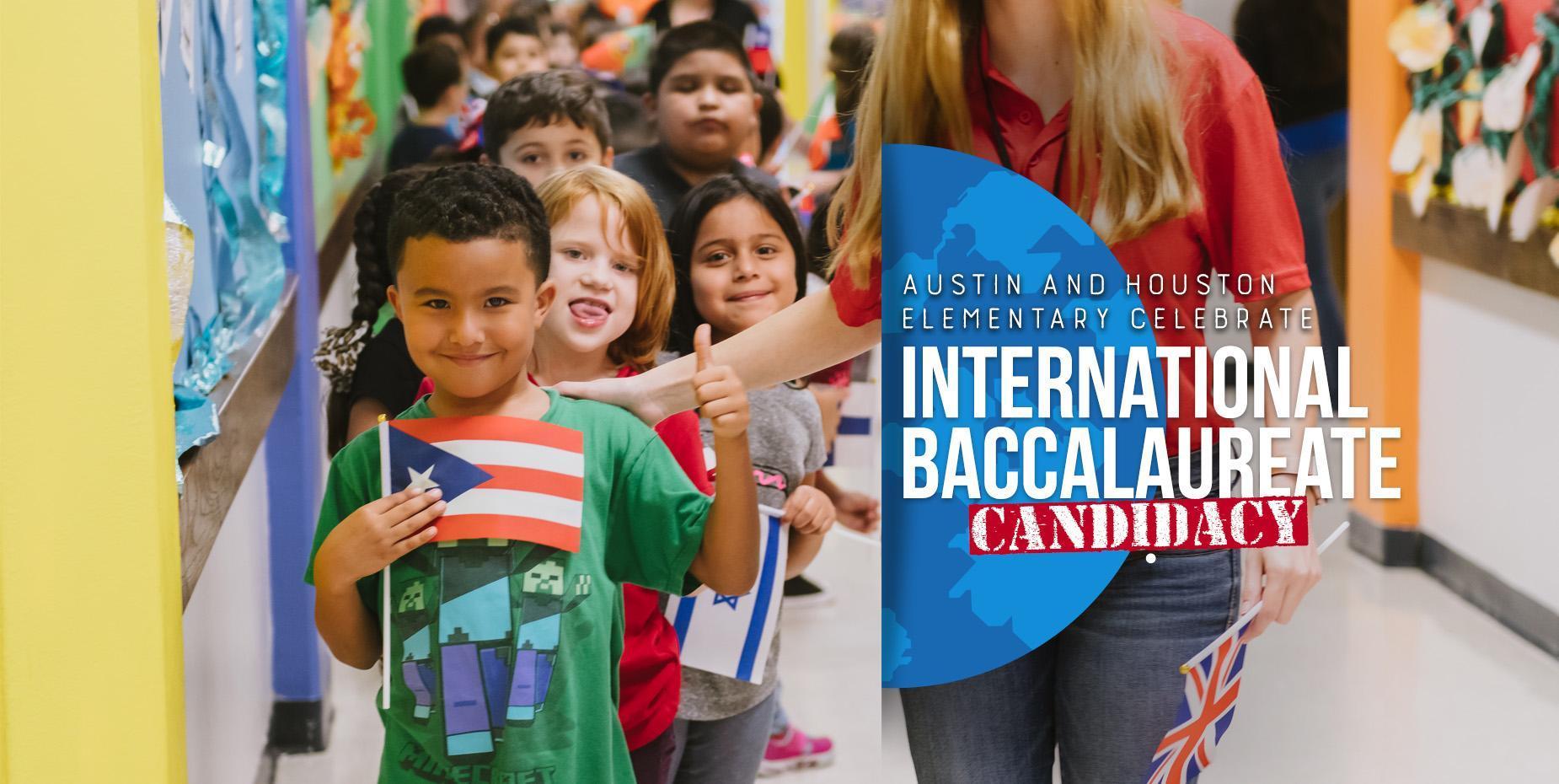 Austin and Houston Elementary celebrate International Baccalaureate candidacy