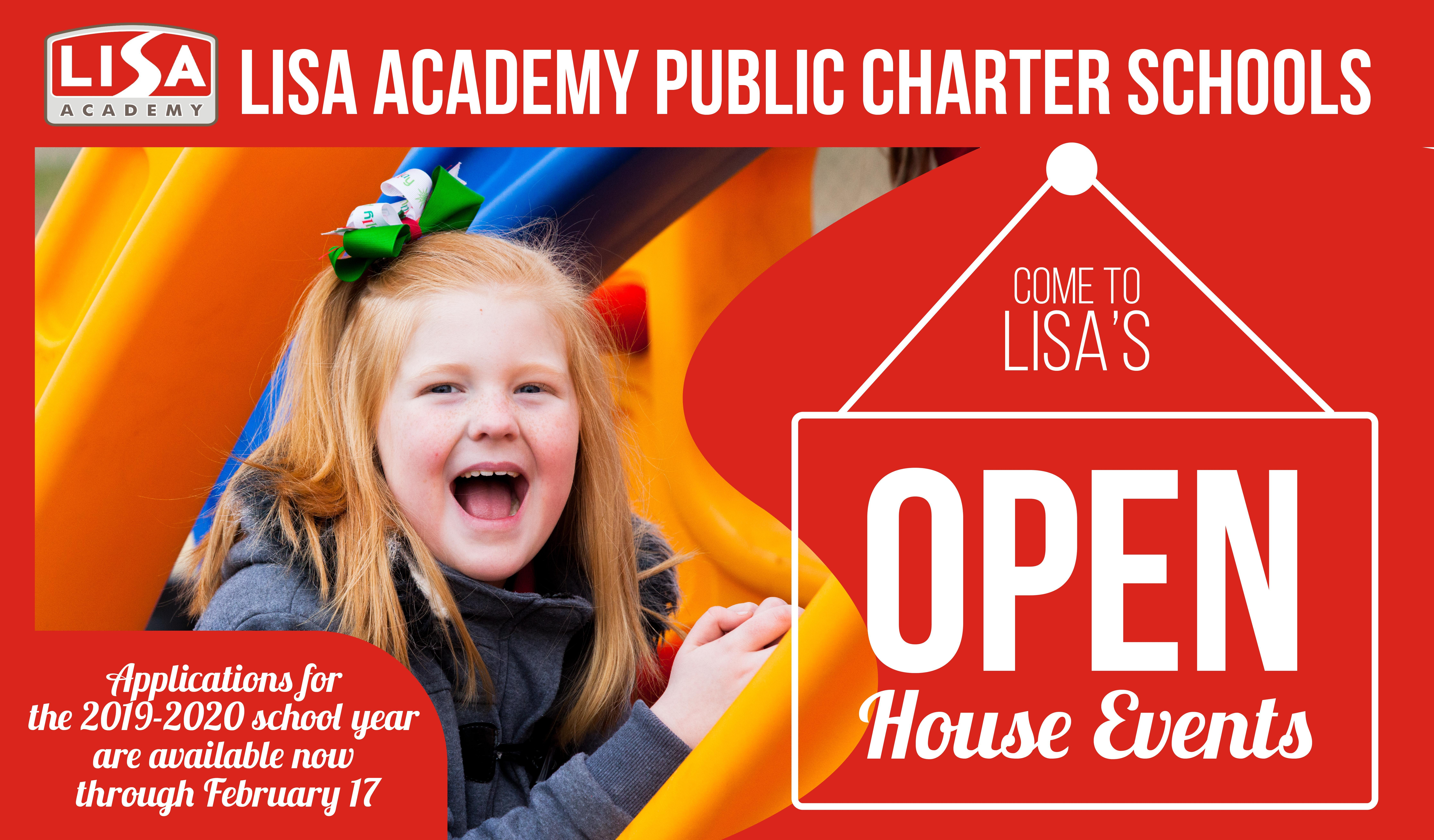 Our Open House days are December 12, 2018, at 8:30 am January 16, 2019, at 8:30 am February 9, 2019, at 9:00 am