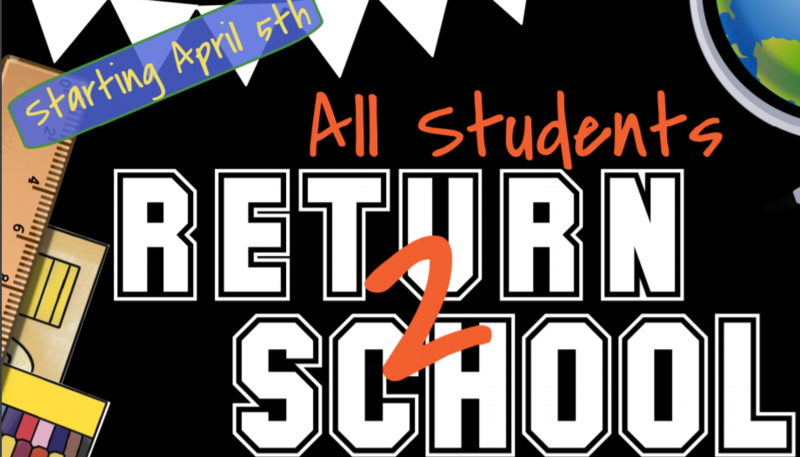 All Students Return to School Mon-Fri 4/5/21 Featured Photo