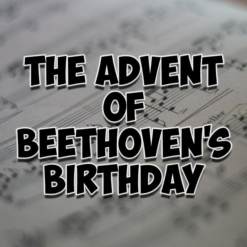 Advent of Beethoven Thumbnail Image