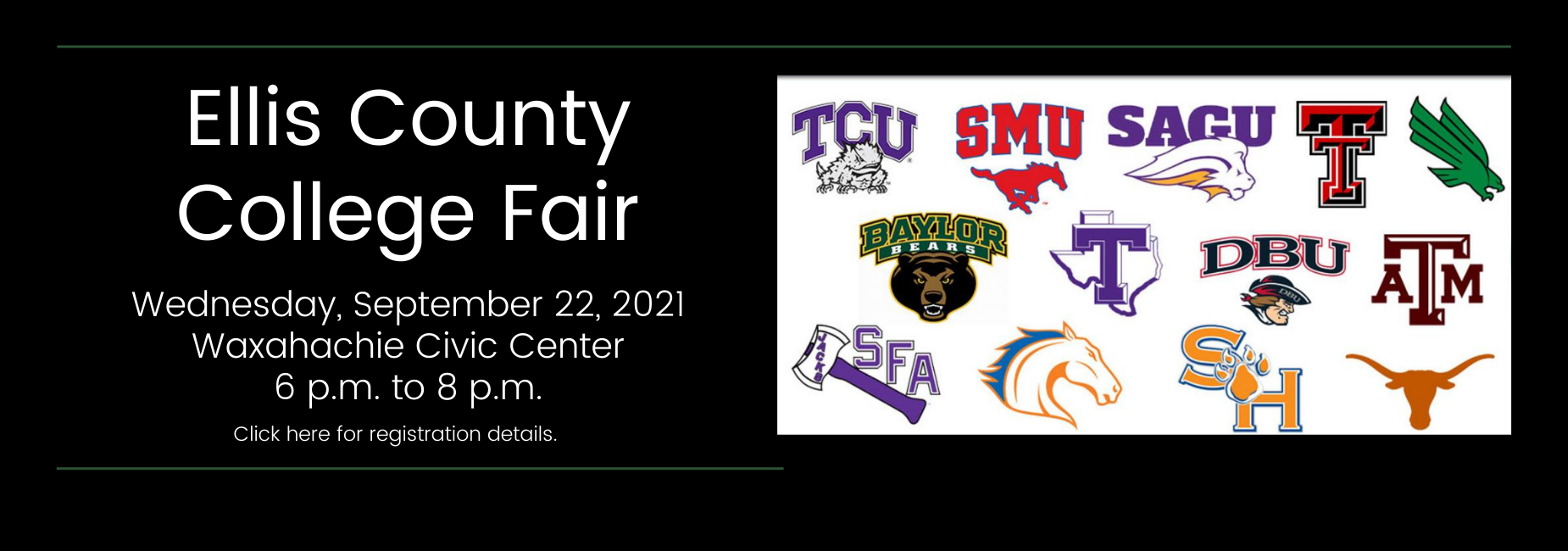 graphic with various Texas university logos describes the Ellis County College Fair is on September 22 at the Waxahachie Civic Center from 6 to 8