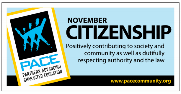 PACE Character Trait for the month of November is Citizenship