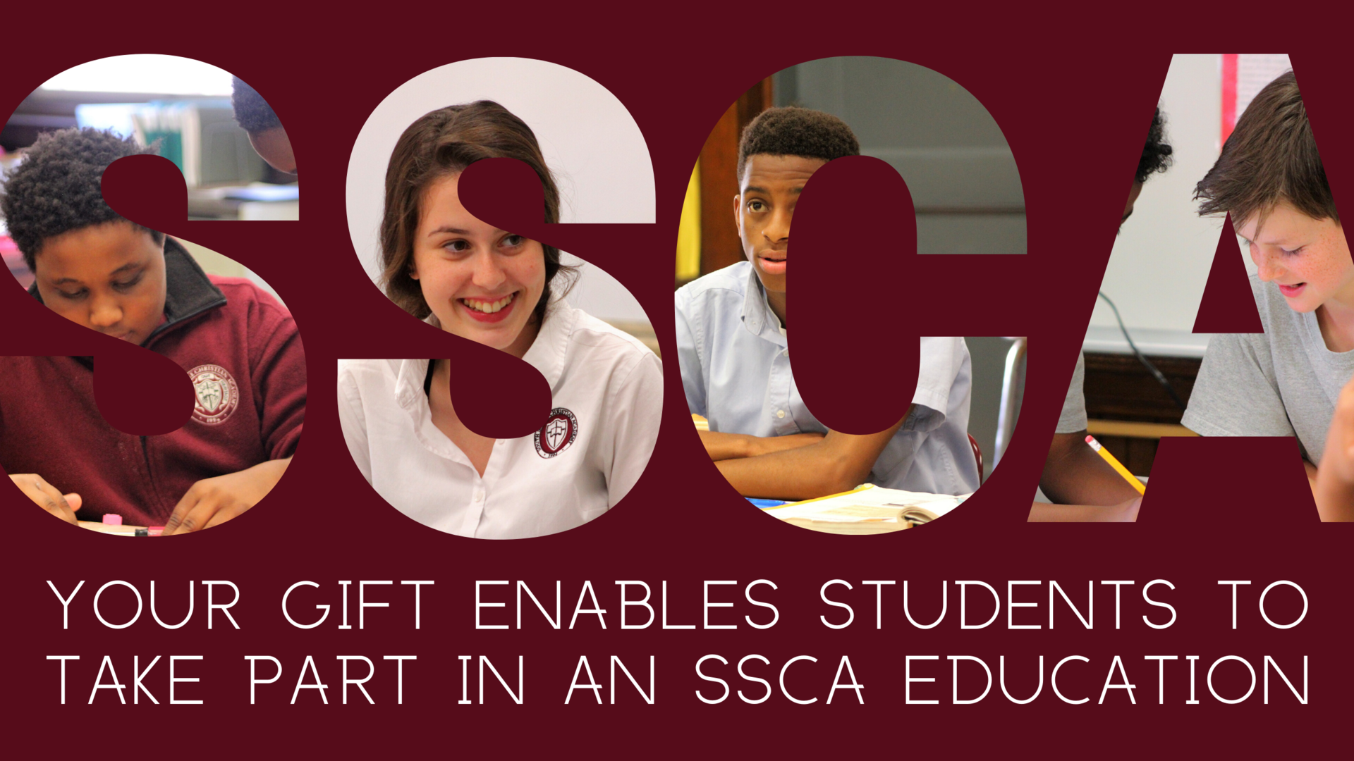 Giving Enables Students to Attend SSCA