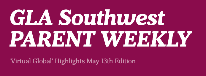 GLASW 'Parent Weekly', May 13th Edition Featured Photo