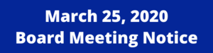 March 25 board meeting notice.png