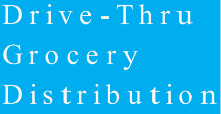 Grocery Drive-Thru Distribution - Friday 2/5 Featured Photo