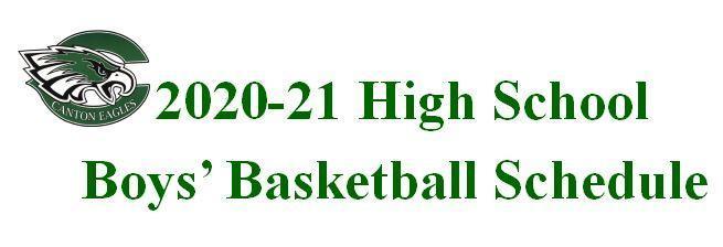 2020-21 High School Boys' Basketball Schedule