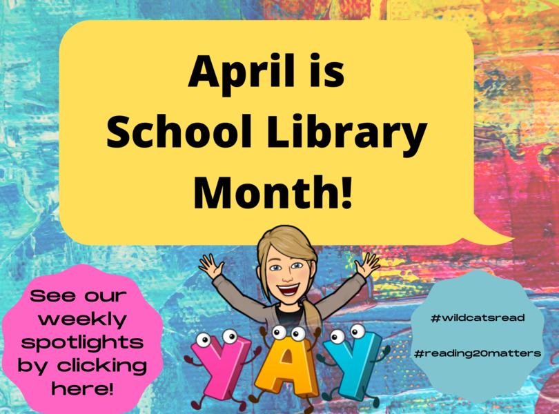 School Library Month Spotlight 1