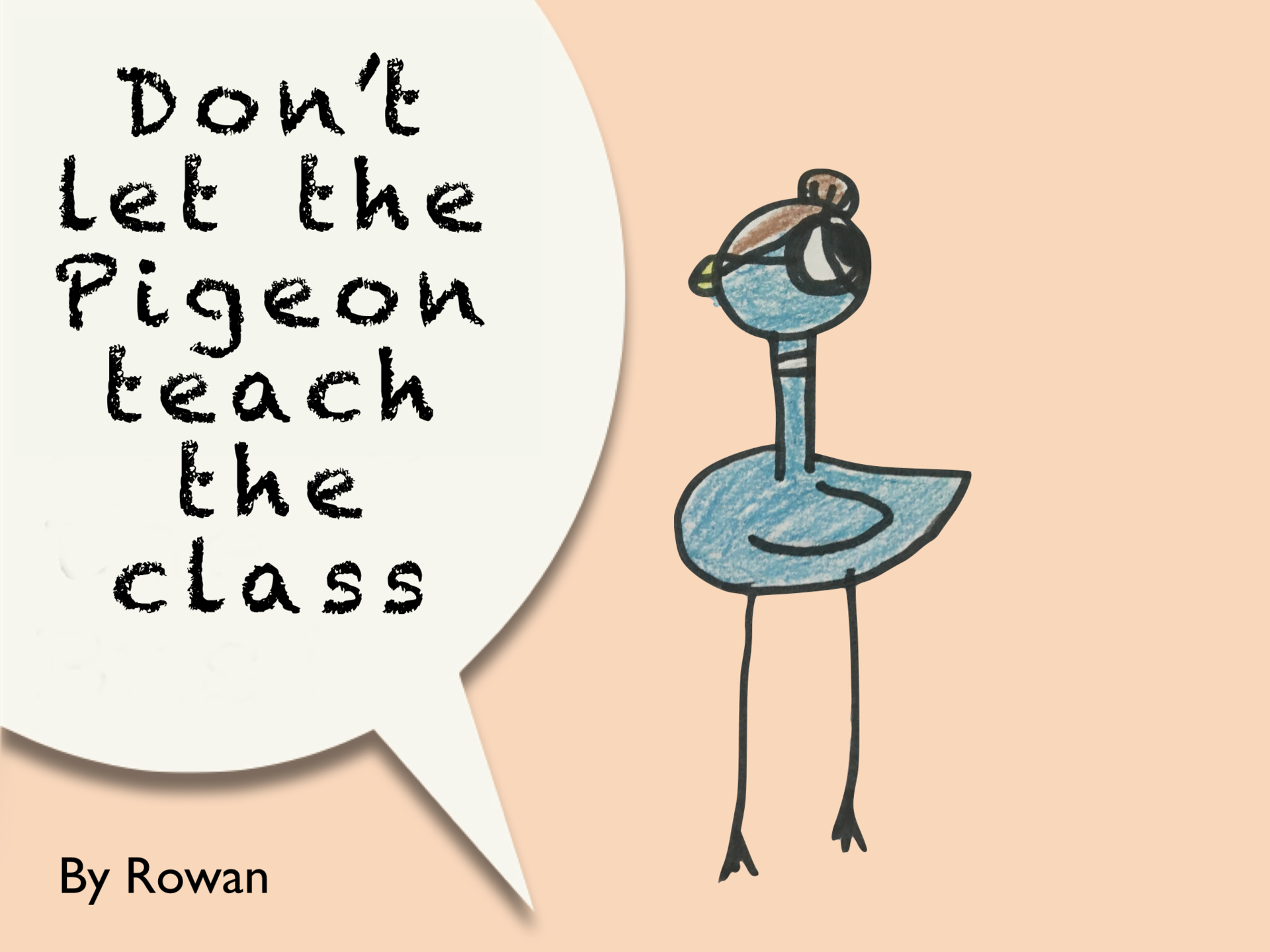 3rd grade digital art - Don't let the Pigeon...