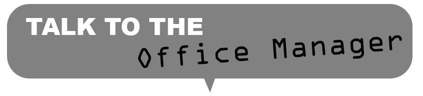 Talk to the Office Manager