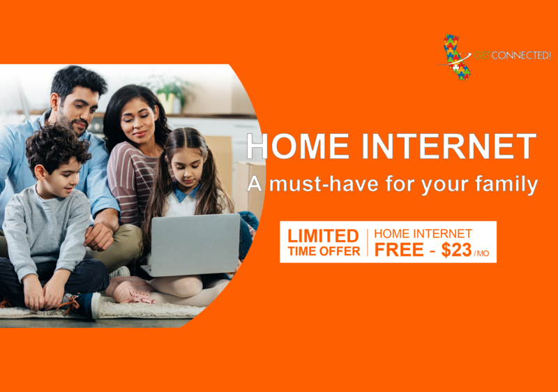 Get Connected - Home internet a must have for your family limited time offer Free - $23/Mo