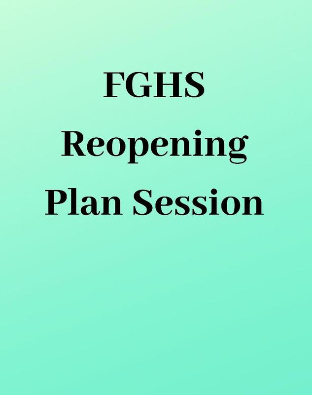 FGHS Reopening Plan Session Flyer