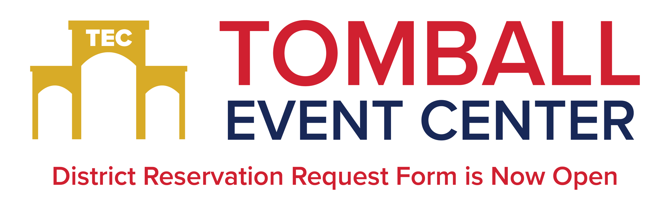 Tomball Event Center District Reservation Request Form is Now Open