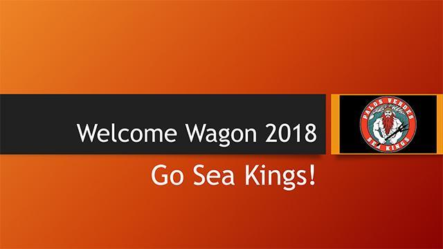 Welcome Wagon - Go Sea Kings!