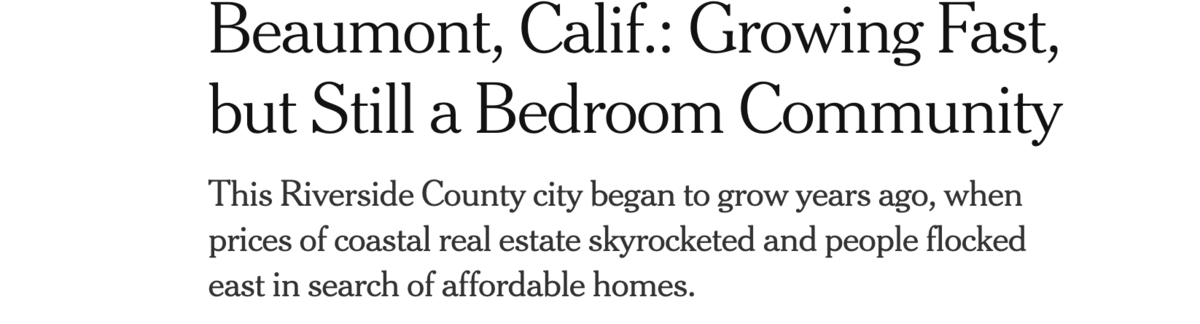 "Picture of Headline, ""Beaumont, Calif. Growing Fast, But Still a Bedroom Community"