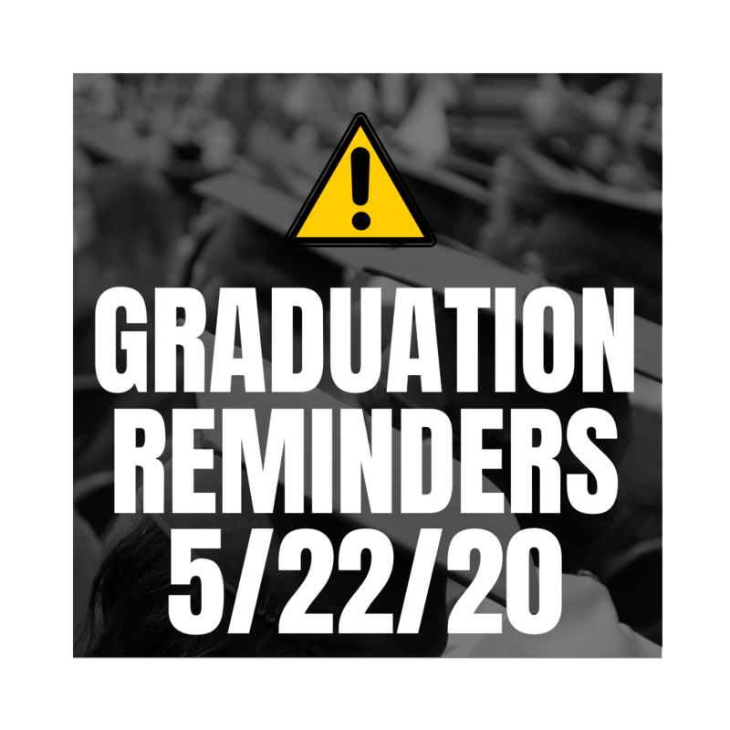 Important Graduation Reminders for May 22! Featured Photo