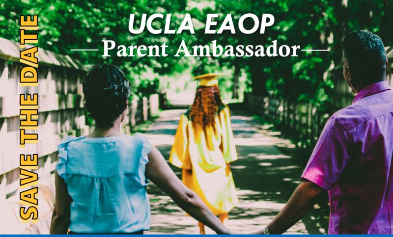 UCLA EAOP Parent Ambassador- 2020 Summer Workshops