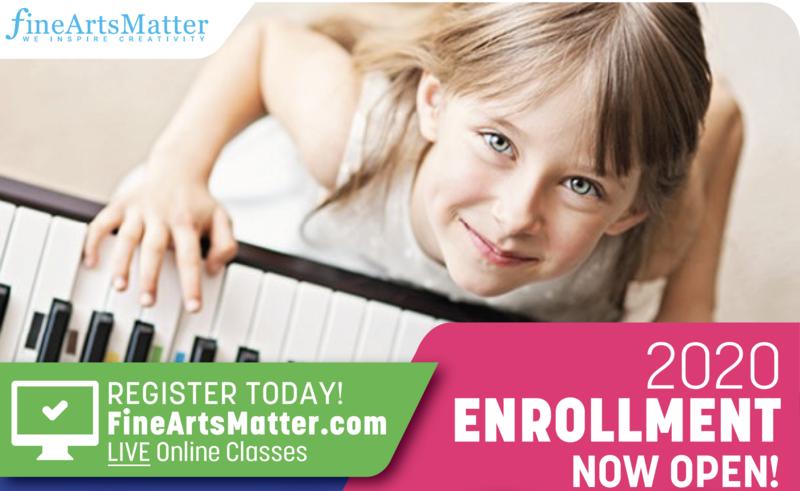 FineArtsMatters - 2020 Enrollment Now Open!