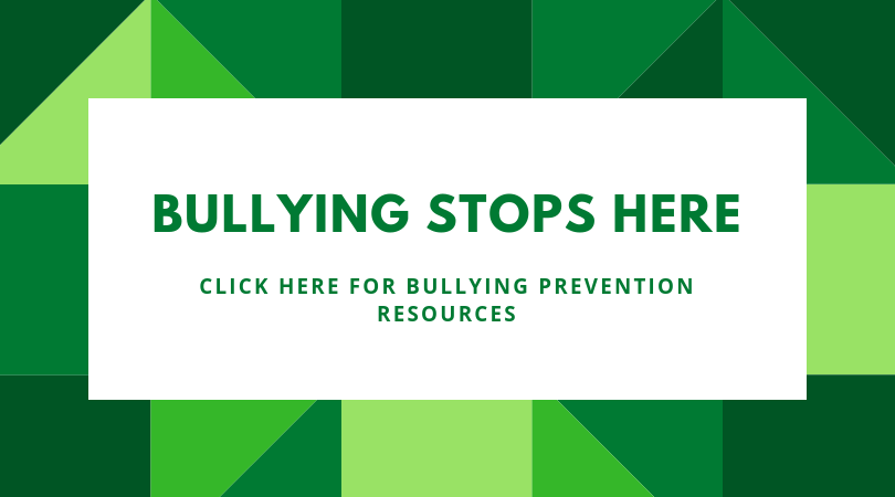 Bullying stops here. Click here for bullying prevention resources.