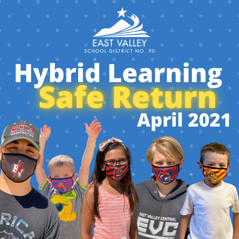 Hybrid Learning Safe Return April 2021 Update Featured Photo