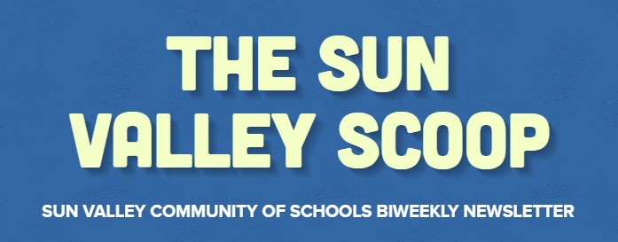 The Sun Valley Scoop - SVCOS Biweekly Newsletter Featured Photo
