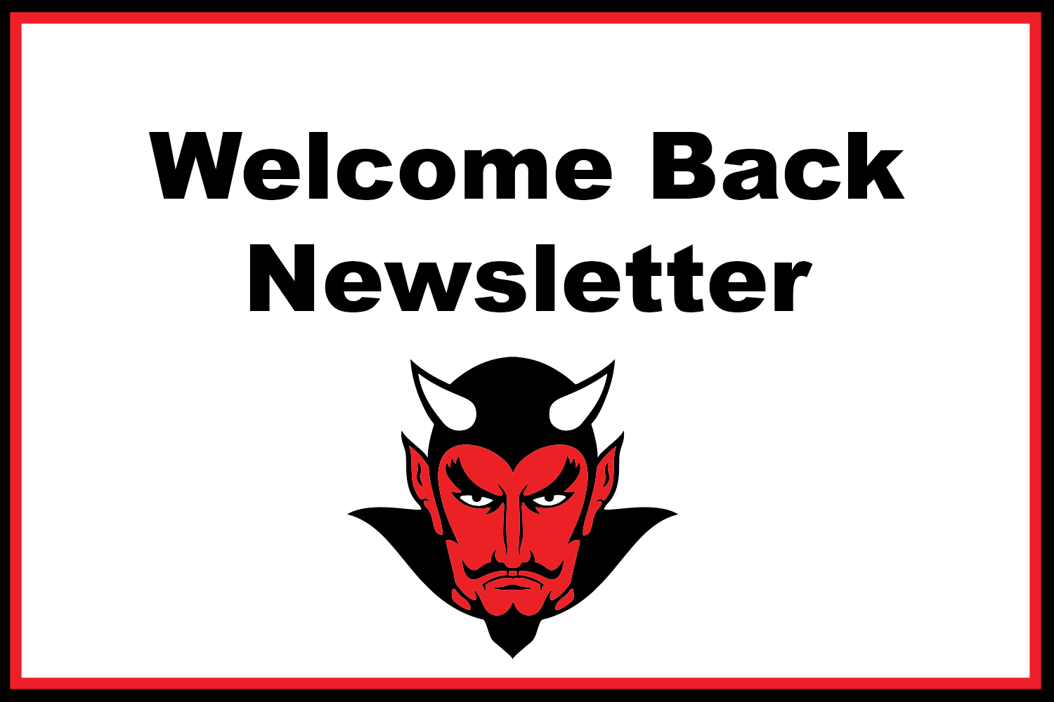 Welcome Back Newsletter